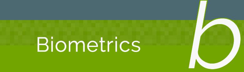 B: Biometrics