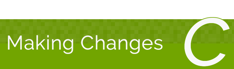 Making Changes