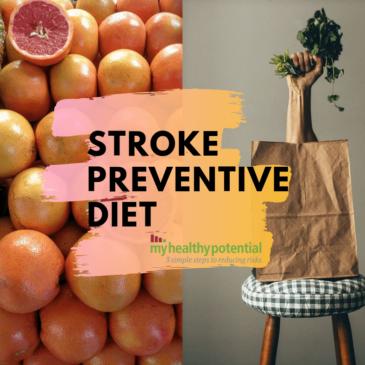 Stroke Preventative Diet