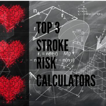 Top 3 Stroke Risk Assessment Tools