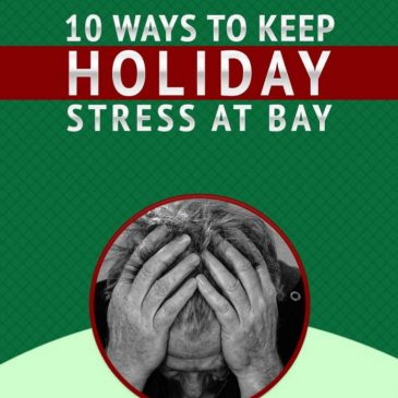 10 Ways to Keep Holiday Stress At Bay